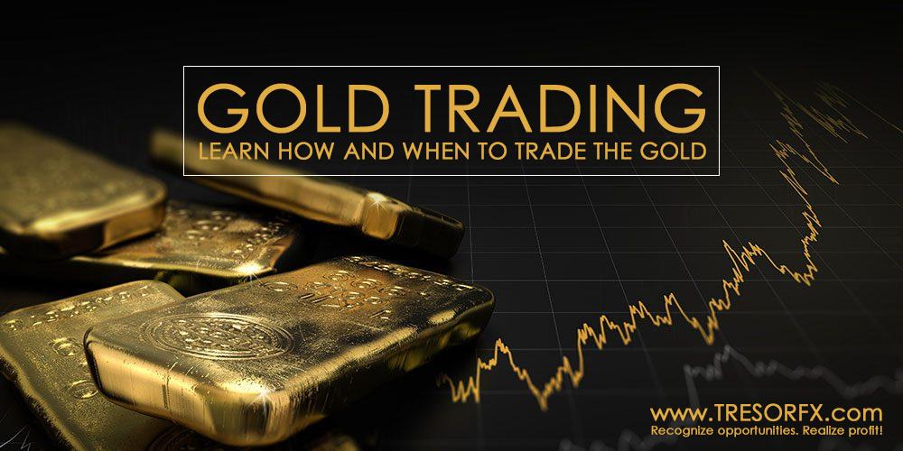 Learn To Trade Gold (XAUUSD) - TRESORFX